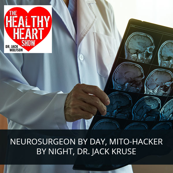 NeuroSurgeon By Day, Mito-Hacker By Night Dr. Jack Kruse