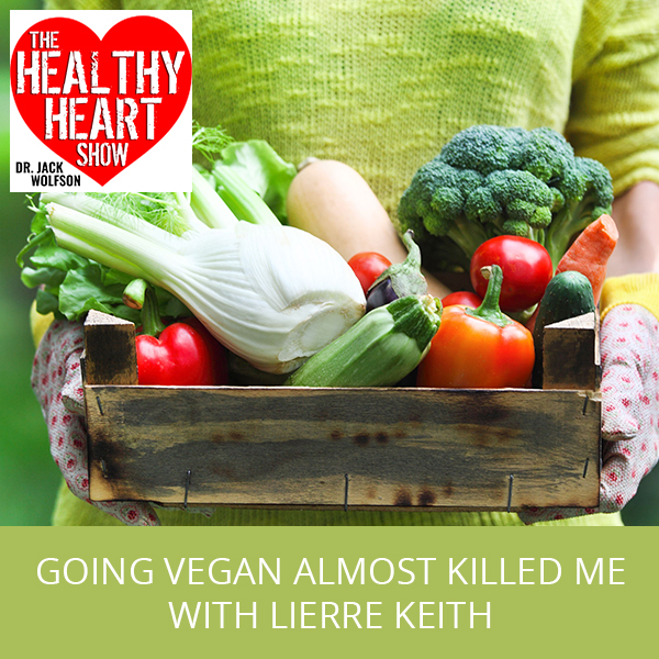 Going Vegan Almost Killed Me with Lierre Keith
